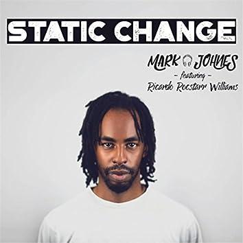 Static Change (feat. Ricardo Rocstarr Williams)