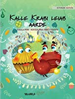 """Kalle Krabi leiab aarde: Estonian Edition of """"Colin the Crab Finds a Treasure"""""""