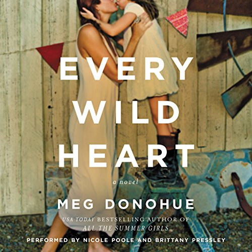 Every Wild Heart audiobook cover art