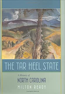 The Tar Heel State: A History of North Carolina (Non Series)