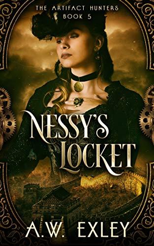Nessy's Locket (The Artifact Hunters Book 5)