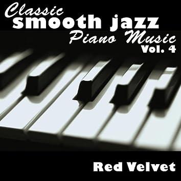 Classic Smooth Jazz Piano Music Vol. 4