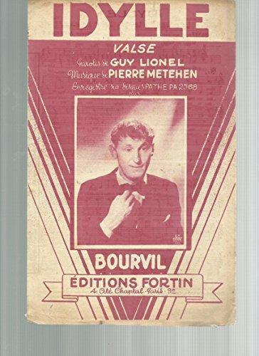 Partition - Idylle , valse- Bourvil