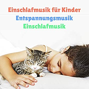 Einschlafmusik für Kinder, Entspannungsmusik und Einschlafmusik