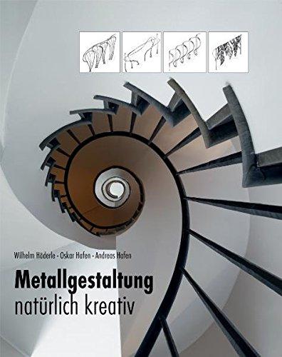 Metallgestaltung: natürlich kreativ