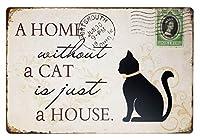 猫のない家だけ家の国素朴なヴィンテージティンサインバーパブの家の壁の装飾レトロメタルアートポスター