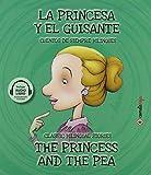 La Princesa y El Guisante/ The Princess And The Pea: 8 (Cuentos de siempre bilingües)