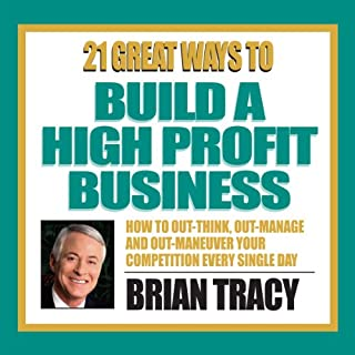 21 Great Ways to Build a High-Profit Business audiobook cover art