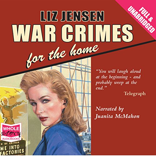 War Crimes for the Home audiobook cover art