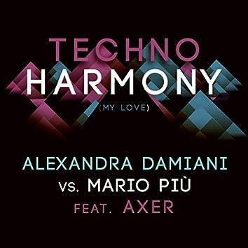 Techno Harmony (My Love)