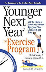 Younger Next Year by Chris Crowley & Henry S. Lodge, M.D.