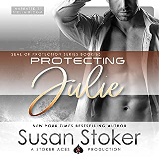 Protecting Julie     SEAL of Protection, Book 6.5              Written by:                                                                                                                                 Susan Stoker                               Narrated by:                                                                                                                                 Stella Bloom                      Length: 2 hrs and 53 mins     2 ratings     Overall 5.0
