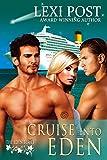 Cruise Into Eden (Eden Series: Naralina Book 1)