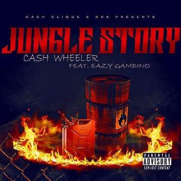 Jungle Story (feat. Eazy Gambino)