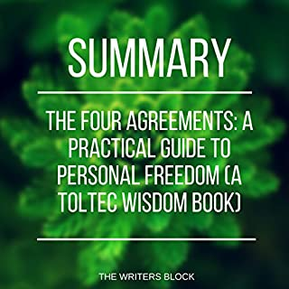 Summary: The Four Agreements: A Practical Guide to Personal Freedom (Based on Toltec Wisdom) audiobook cover art
