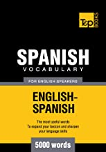 Spanish Vocabulary for English Speakers - 5000 Words (American English Collection Book 265) (English Edition)