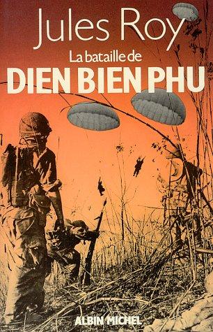 La Bataille de Dien BIen Phu