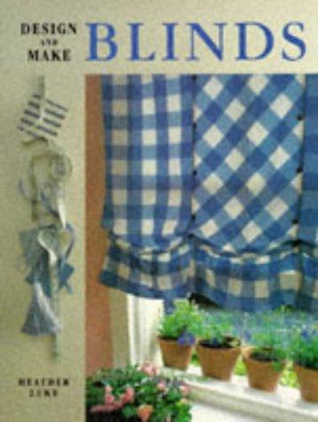 Blinds (Design & Make S.)