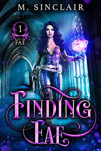Finding Fae (Lost In Fae Book 1) (English Edition)
