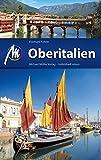 Oberitalien Reiseführer Michael Müller Verlag: Individuell reisen mit vielen praktischen Tipps (MM-Reiseführer)