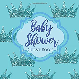 Baby Shower Guestbook: Royal Little Prince Tiffany Blue Glitter Bling Crown - Signing Sign In Book, Welcome New Baby Boy with Gift Log Recorder, ... Prediction, Advice Wishes, Photo Milestones