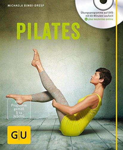 Pilates (mit DVD) (GU Multimedia Körper, Geist & Seele)