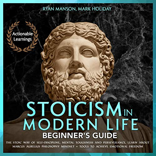 Couverture de Stoicism in Modern Life: Beginner's Guide