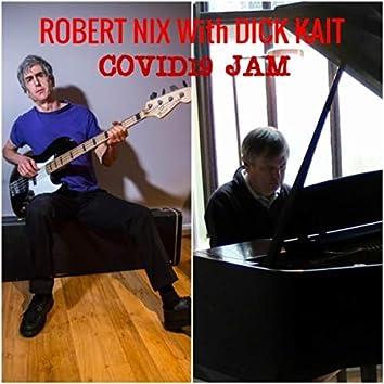 Covid19 Jam (feat. Dick Kait)