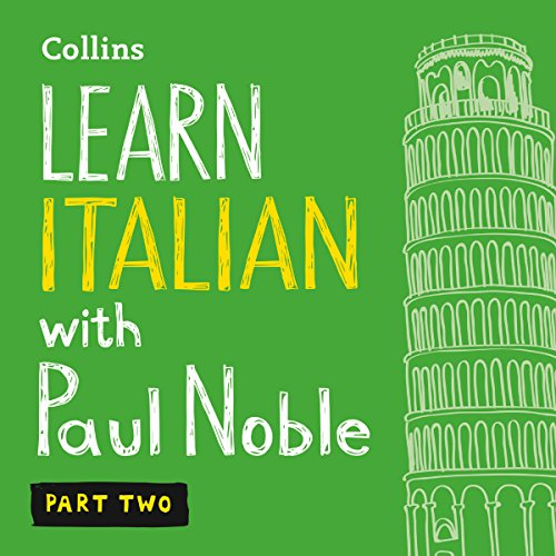 Collins Italian with Paul Noble - Learn Italian the Natural Way, Part 2 audiobook cover art