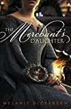 The Merchant's Daughter (Fairy Tale Romance Series)