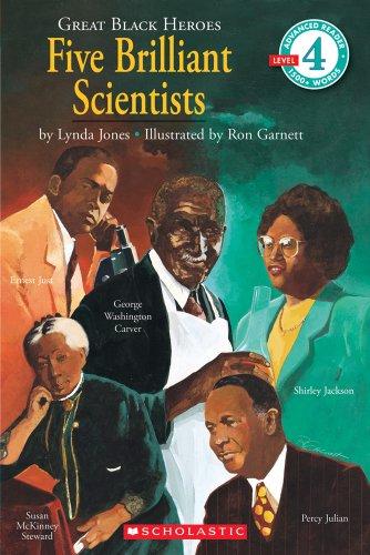 Scholastic Reader Nivå 4: Great Black Heroes: Five Brilliant Scientists: Five Brilliant Scientists (level 4)