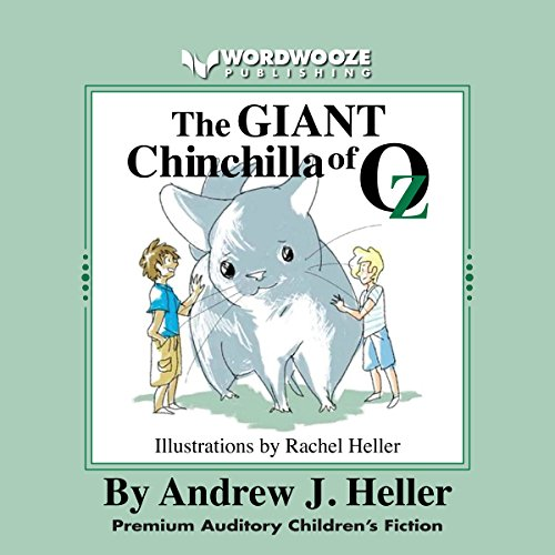 The Giant Chinchilla of Oz audiobook cover art