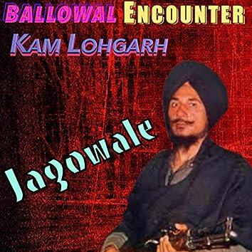 Ballowal Encounter (feat. Jagowale)