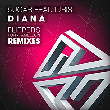 Diana (feat. Idris)