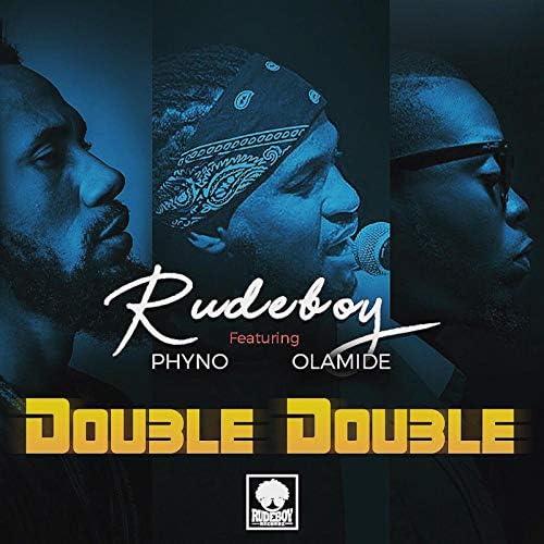 Rudeboy feat. Phyno & Olamide