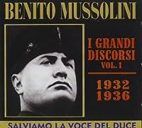 Benito Mussolini - I Grandi Discorsi #01 (1 CD)