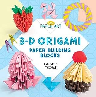 3-D Origami: Paper Building Blocks (Cool Paper Art)