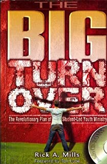 The Big Turn Over (Student-Led Youth Ministry)