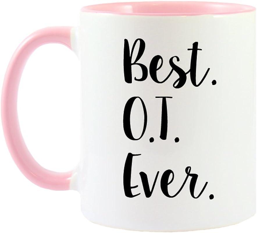 Mama Birdie Best OT Occupational Therapist Ever Coffee Cup Tea Mug Script Print White Pink