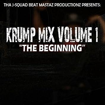 J-Squad Krump Mix Vol. 1: The Beginning