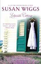 Lakeside Cottage by Susan Wiggs (2014-01-28)