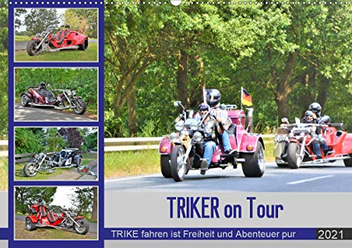 TRIKER on Tour (Wandkalender 2021 DIN A2 quer)