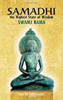 Samadhi: The Highest State of Wisdom: Yoga the Sacred Science 8188157015 Book Cover