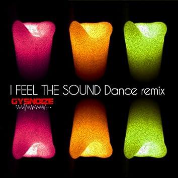 I Feel the Sound (Gysnoize Dance Remix)