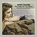 Arensky: Five Suites for Two Pianos by Piano Duo Genova & Dimitrov (2012-05-04)