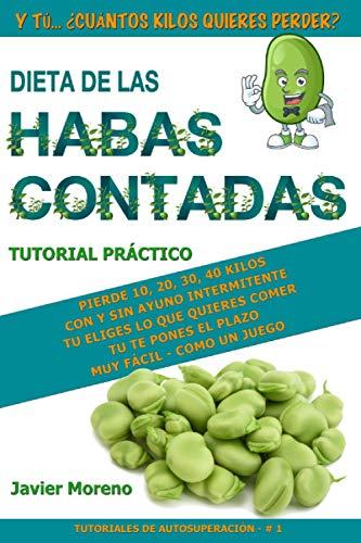 DIETA DE LAS HABAS CONTADAS (TUTORIALES DE AUTOSUPERACIÓN)