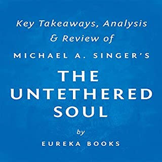 The Untethered Soul: The Journey Beyond Yourself by Michael A. Singer cover art
