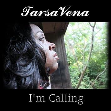 I'm Calling