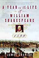 A Year in the Life of William Shakespeare: 1599 (P.S.)