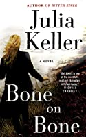 Bone on Bone (Bell Elkins)